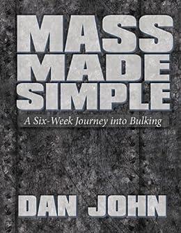 Mass Made Simple by [Dan John]
