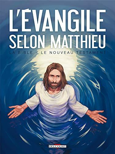 La Bible - Le Nouveau Testament - L'Évangile selon Matthieu