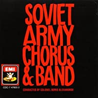 Soviet Red Army Chorus & Band by Soviet Red Army Chorus & Band (2007-04-10)