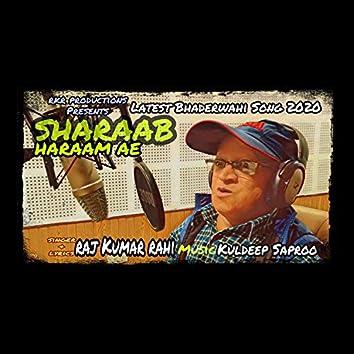 Sharaab Haraam Ae (feat. Arun A Kay, Vimal)