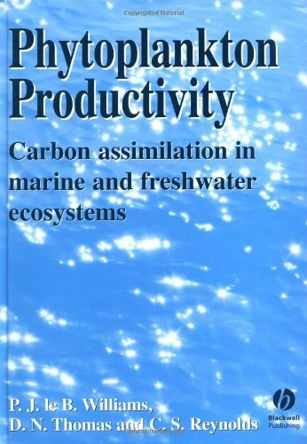 Phytoplankton Productivity: Carbon Assimilation in Marine and Freshwater Ecosystems (English Edition)
