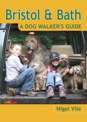 Bristol & Bath A Dog Walker's Guide (Dog Walks)