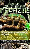 Bizarre World Animals Magazine Edição 01: O mundo é um lugar selvagem e maravilhoso (Portuguese Edition)