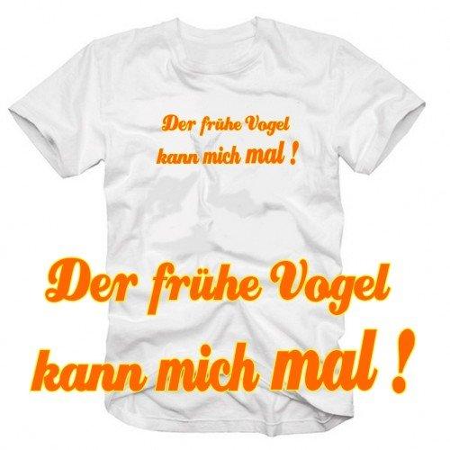 Coole-Fun-T-Shirts Herren Der frühe Vogel kann Mich mal ! Shirt T-Shirt ! Tshirt, Weiss, L