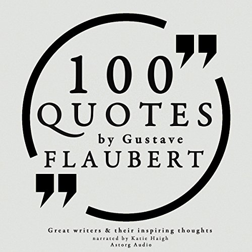 100 Quotes by Gustave Flaubert cover art