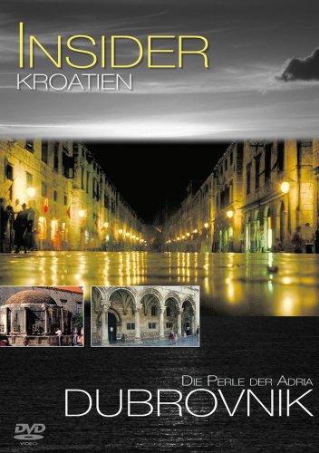 Insider - Kroatien: Dubrovnik - Die Perle der...