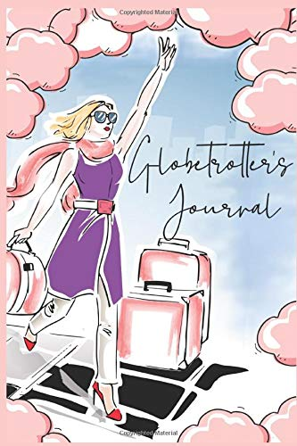 Globetrotters Journal,books for hikers,travel experiences,memories,hotel,tourism,budget travel,holiday adventures: 180 pages lined notebook journal,journaling ,low to no content ,KDP PRINT