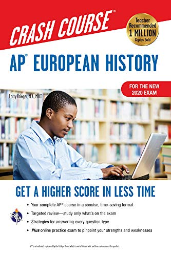 AP® European History Crash Course, For the New 2020 Exam, Book + Online: Get a Higher Score in Less