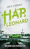 Machos und Macheten: Ein Hap & Leonard-Roman (German Edition)