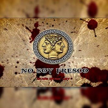 No Soy Fresco