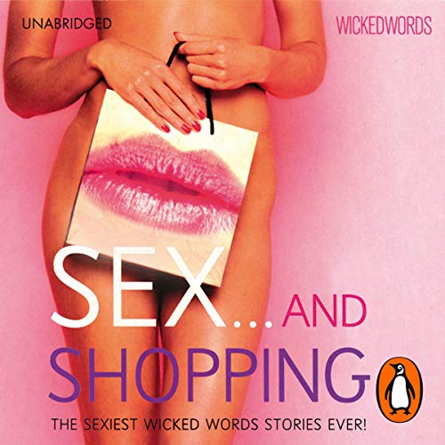 Wicked Words: Sex And Shopping cover art