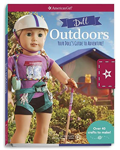 Doll Outdoors: Your Doll's Guide to Adventure! (American Girl)