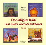 Les Quatre Accords Toltèques - Cartes - Guy Trédaniel Editions - 20/07/2011