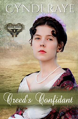 Creed's Confidant (The Pistol Ridge Series Book 4) by [Cyndi Raye, Virginia McKevitt]