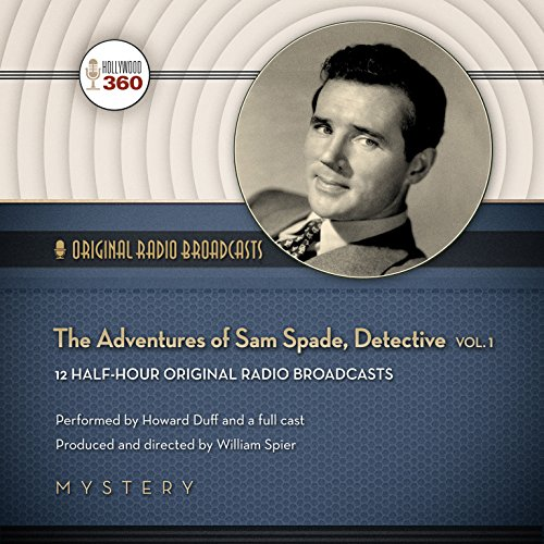 The Adventures of Sam Spade, Detective, Vol. 1 audiobook cover art