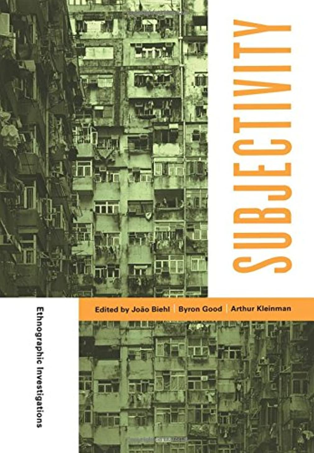 民間人バランス必須Subjectivity (Ethnographic Studies in Subjectivity)