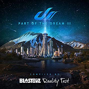 Part Of The Dream III - Compilation by Blastoyz & Reality Test