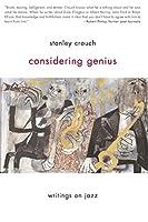 Considering Genius: Writings on Jazz