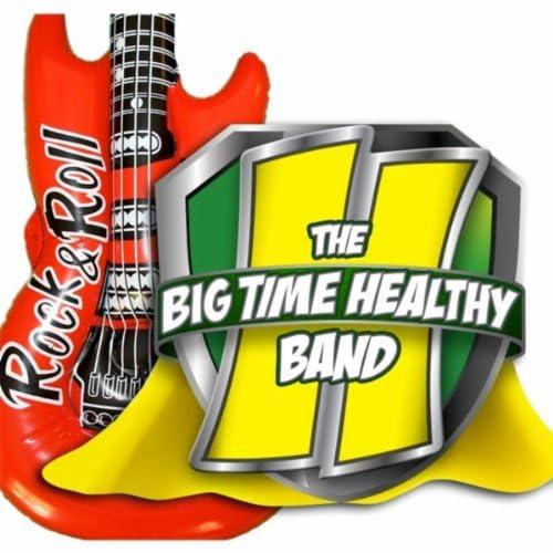 Big Time Healthy Band