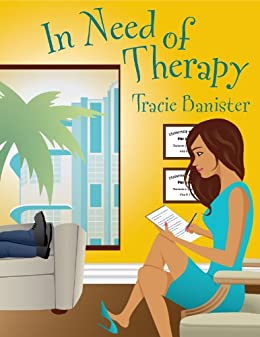 In Need of Therapy by [Tracie Banister, Jeff Okerstrom]