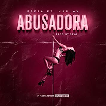 Abusadora (feat. Harlay)