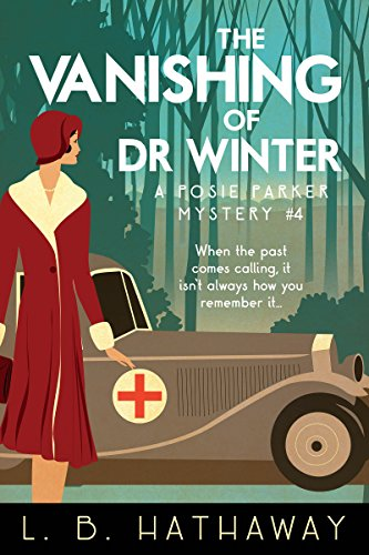 The Vanishing of Dr Winter: A Cozy Historical Murder Mystery (The Posie Parker Mystery Series Book 4)