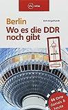 Berlin - Wo es die DDR noch gibt: Architektur | Design | Alltag