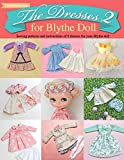 The Dresses 2 for Blythe Doll: : Sewing patterns and instructions of 8 dresses for Blythe Doll
