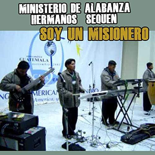 Ministerio De Alabanza Alfa Y Omega Hnos. Sequen