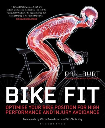 Compare Textbook Prices for Bike Fit: Optimise your bike position for high performance and injury avoidance Illustrated Edition ISBN 8601418298724 by Burt, Phil,Hoy, Chris,Boardman, Chris