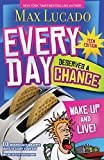 Every Day Deserves a Chance: Wake Up and Live! Teen Edition