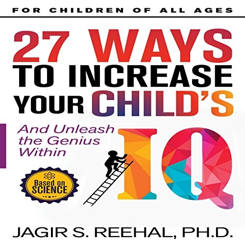 27 Ways to Increase Your Child's IQ cover art