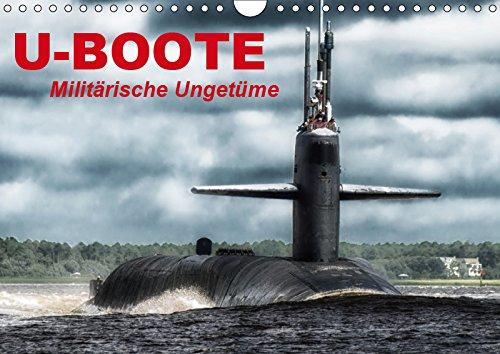 U-Boote - Militärische Ungetüme (Wandkalender 2019 DIN A4 quer): Militärische Kolosse auf Tauchgang (Monatskalender, 14 Seiten ) (CALVENDO Technologie)