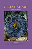 The Celestial Art: Essays on Astrological Magic (Western Esotericism in Context)