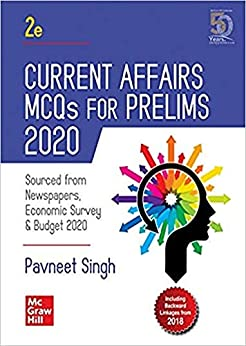 Current Affairs MCQs for Prelims 2020 | Second Edition by [Pavneet Singh]