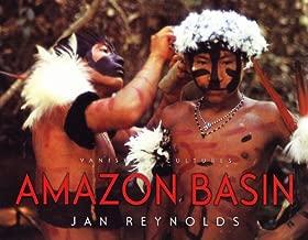 Amazon Basin (Vanishing Cultures Series)