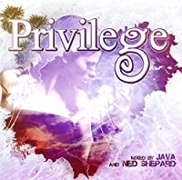 Privilege Ibiza Mixed By Java & Ned Shepard