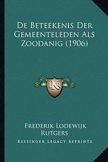 de Beteekenis Der Gemeenteleden ALS Zoodanig (1906)