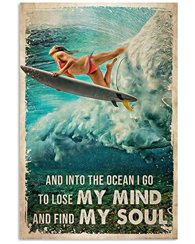 Surfing and into The Ocean I go to Lose My Mind and find My Soul Poster Wall Art Decor Bedroom, Living Room, Office, Best Gift for Dog Lovers
