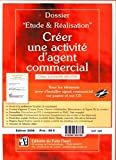 Créer une activité d'agent commercial (1Cédérom)