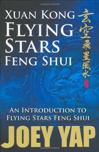 Xuan Kong Flying Stars Feng Shui: An Introduction to Flying Stars Feng Shui