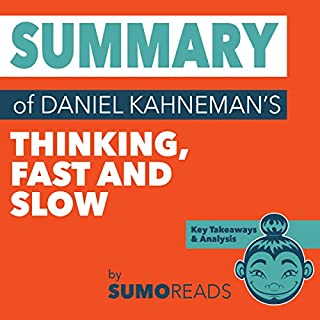 Summary of Daniel Kahneman's Thinking Fast and Slow: Key Takeaways & Analysis audiobook cover art