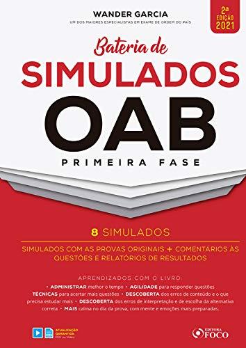Bateria de simulados OAB primeira fase: Simulados com as provas originais + Comentários às questões e relatórios de resultados (Portuguese Edition)