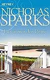 Für immer der Deine - Nicholas Sparks