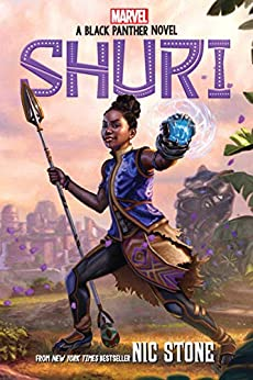 Shuri: A Black Panther Novel (Marvel) by [Nic Stone]