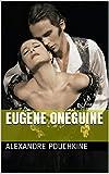 Eugène Onéguine - Format Kindle - 1,50 €