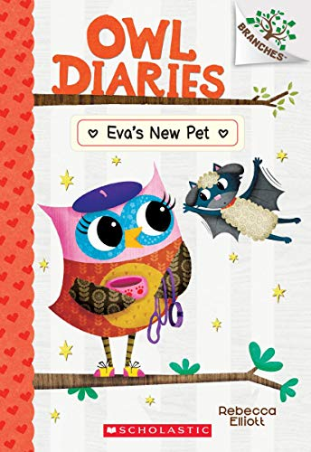 Eva's New Pet: A Branches Book (Owl Diaries #15) (15)