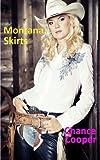 Montana Skirts