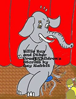 Billie Bug and Other Great Children's Stories by Jay Rabbit (Volume 2)