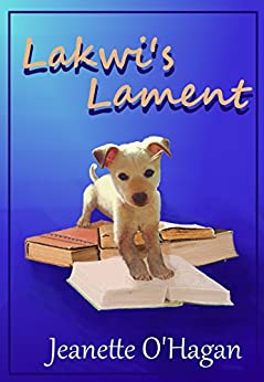 Lakwi's Lament: a short story (Tamrin Tales Book 2) by [Jeanette O'Hagan]